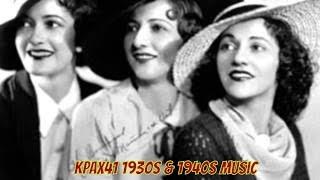 1930s & 1940s Swing Music   @KPAX41