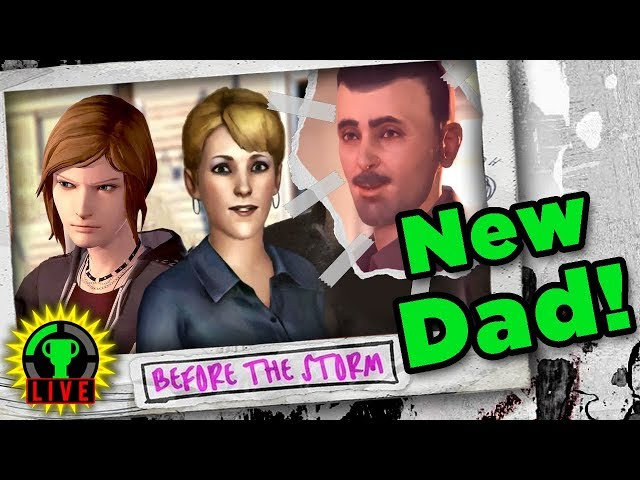 YOU'RE NOT MY REAL DAD! | Life is Strange: Before the Storm Episode 2