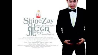 မိုးသည္းထဲ - SHINE ZAY