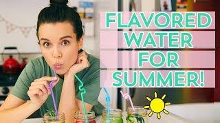 4 Flavored Waters for Summer!   Ingrid Nilsen