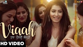 Viaah || Vinder Nathu Majra || Desi Crew || New Punjabi Songs 2016 || White Notes Entertainment