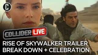 The Rise of Skywalker Breakdown and Star Wars Celebration Recap - Collider Live