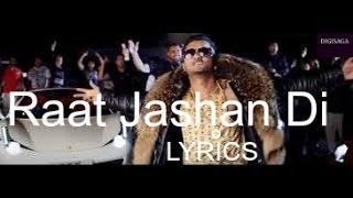 Raat Jashan di( lyrics) |Yo Yo Honey Singh| feat jasmine sandals | Zorawar