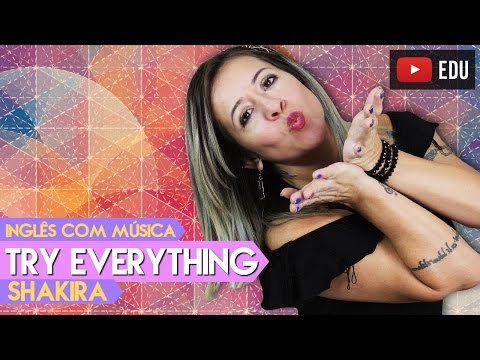 Wednesday With Music   Try Everything - Shakira