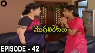 Episode 42 of MogaliRekulu Telugu Daily Serial || Srikanth Entertainments