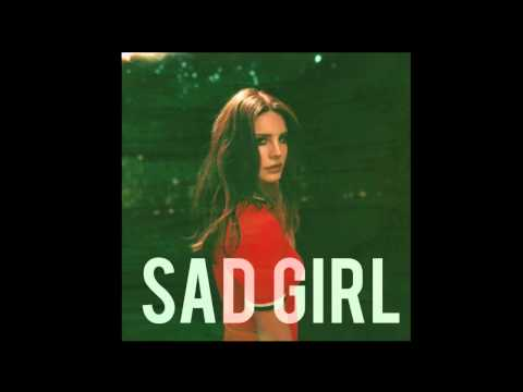 Xxx Mp4 Lana Del Rey Sad Girl 3gp Sex