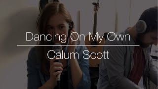 Dancing On My Own - Calum Scott │ Cover by MEL G