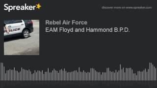 EAM Floyd and Hammond B.P.D.