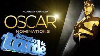 Sessão da Tarde - Premiação do Oscar 2016