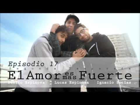 17 El Amor es más Fuerte Temporada 2