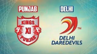 IPL 2016: Kings XI Punjab Vs Delhi Daredevils At 08:00 PM (07/05/2016)