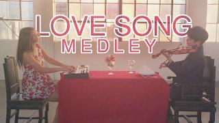 Love Song Medley - Violin | Piano Duet
