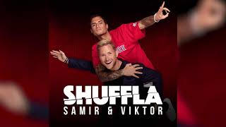 Samir & Viktor  - Shuffla (Official Audio)
