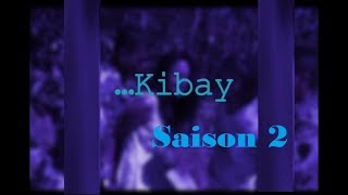 kibay Saison 2 - Film Gasy Complet (tantara mitohy)