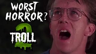 TROLL 2 UNDERRATED? - Movie Podcast