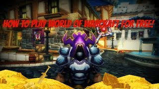 How To Get World Of Warcraft For FREE!