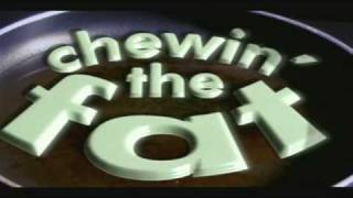Chewin' the Fat - Opening Titles