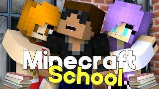 Love & Drama | Minecraft School [S1: Movie Minecraft Roleplay Adventure]