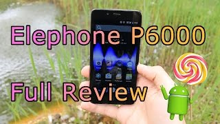 Elephone P6000 Review - Android 5.0 Lollipop - MTK 6732 64bit with 2GB RAM ! [HD]
