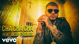 Farruko - Chá Chá Chá (Audio) ft. Jacob Forever