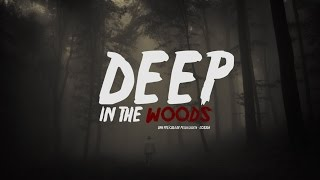 Deep in the woods Teaser Trailer #1