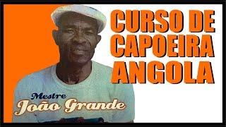 Curso de Capoeira Angola - MESTRE JOÃO GRANDE (DVD completo)