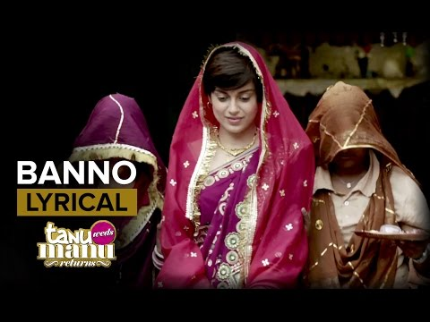 Xxx Mp4 Banno Full Song With Lyrics Tanu Weds Manu Returns Kangana Ranaut 3gp Sex