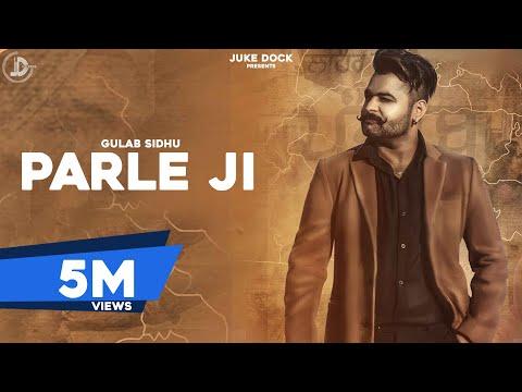 Xxx Mp4 PARLE JI L Full Official L Gulab Sidhu B2gether Pros Latest Punjabi Songs 2017 Juke Dock 3gp Sex