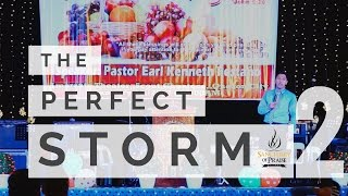 THE PERFECT STORM - PARC Church Thanksgiving -Ptr. Earl Pestano (Part 2)