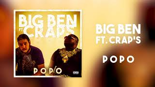 Big Ben ft. Crap's - Popo