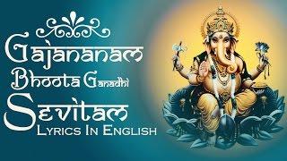 Ganesha Shloka - Gajananam Bhoota Ganadhi Sevitam