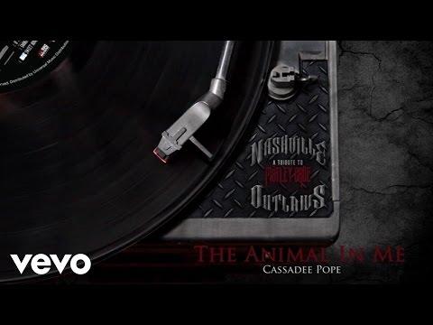 Cassadee Pope - The Animal In Me (Audio Version) ft. Robin Zander
