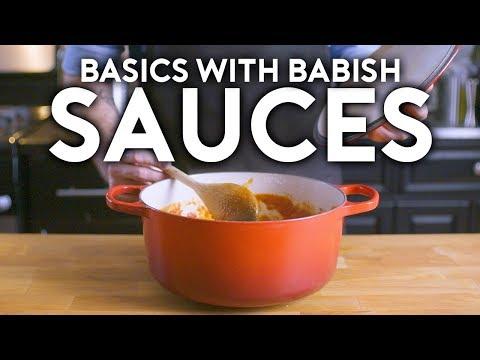 Sauces Basics with Babish