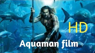 Aquaman film exclusive HD / link with a bluff