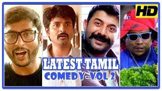 Latest Tamil Comedy Scenes | Vol 2 | Sivakarthikeyan | G V Prakash | Arvind Swamy | Yogi Babu