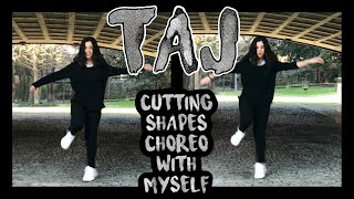 Taj - BLR | Cutting Shapes Choreography