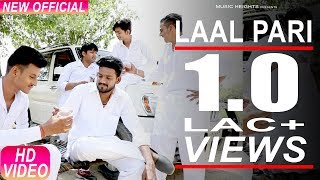 Lal Pari | लाल परी | Sahil Sandhu | Veeru | New Punjabi Song 2017 | Music Heights
