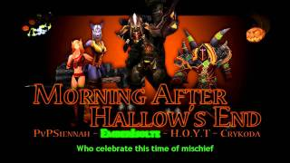 Morning After Hallow's End [WoW Parody] - PVPSiennah + HOYT + PlayerPOV's Cody + Ember Isolte