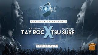TSU SURF VS TAY ROC SMACK/ URL (OFFICIAL VERSION) | URLTV