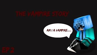 am i a Vampire?   The Vampire Story S1 Ep 2   Minecraft roleplay