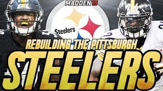 Rebuilding The Pittsburgh Steelers   Madden 18 Connected Franchise Rebuild   Overtime Super Bowl!