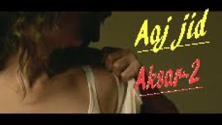 Aaj Zid Song Video Aksar 2 Hindi Song 2017 Arijit Singh