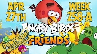 Angry Birds Friends Tournament Week 258-A Levels 1 to 6 Power Up Mobile Compilation Walkthroughs