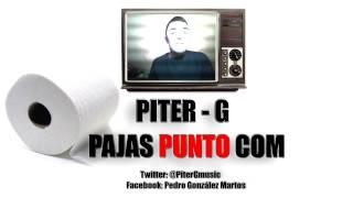 Piter-G - PajasPuntoCom (Prod. por Piter-G)
