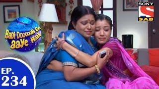 Badi Door Se Aaye Hain - बड़ी दूर से आये है - Episode 234 - 1st May 2015