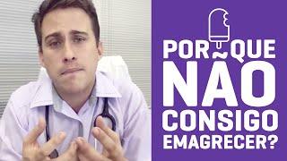 Por que Não Consigo Emagrecer?   Dr. Juliano Pimentel