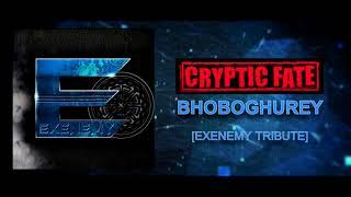 Bhoboghurey(ভবঘুরে) || Cryptic Fate (Tribute by Exenemy)