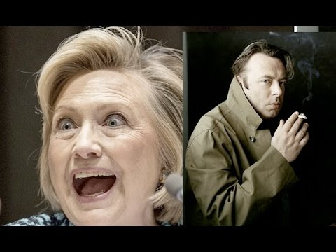 Everything Christopher Hitchens ever said about Hillary Clinton .