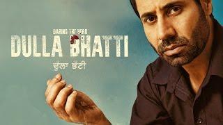 Dulla Bhatti ● Binnu Dhillon ● Official First Look ● Releasing on 10th Jun ● New Punjabi Movies 2016