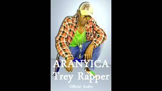 Aranyica_by_Trey_Rapper(Official audio 2k17)